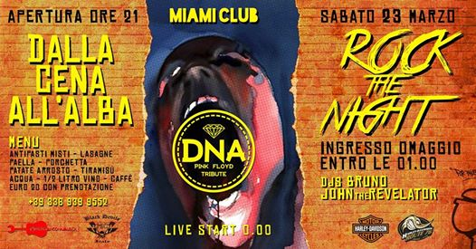 Sab23mar DNA live at ROCKtheNIGHT MiamiClub / Dinner + freeEntry eventi Monsano eventi AN