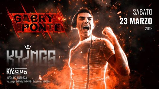 23.03 - KYINGS with. Gabry Ponte @ Kyi Club eventi Modena eventi MO