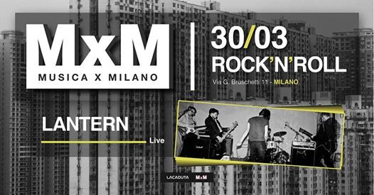 MxM • Lantern / Girless eventi Milano eventi MI
