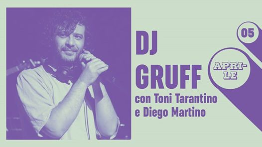 Dj Gruff live at Locomotiv Club | Bologna eventi Bologna eventi BO
