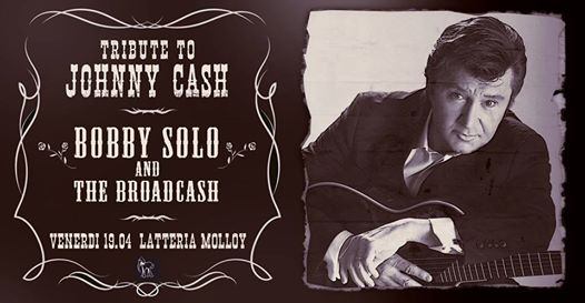 BOBBY SOLO and the Broadcash - Tribute to Johnny Cash eventi Brescia eventi BS