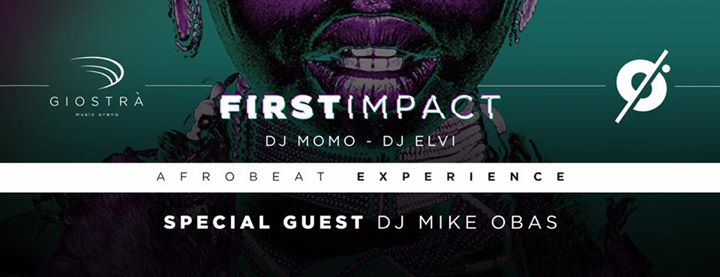 First Impact - AfroBeat Experience eventi Bologna eventi BO