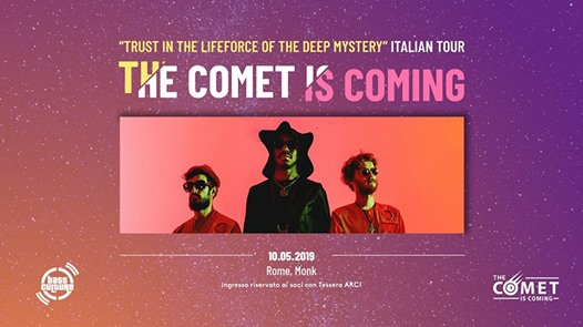 The Comet is Coming live at MONK // Roma eventi Roma eventi RM