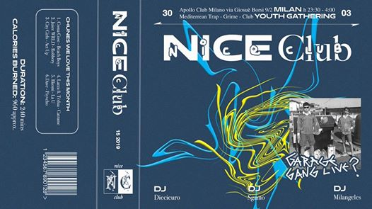 NICE Club #15-2019 with Garage GANG eventi Milano eventi MI