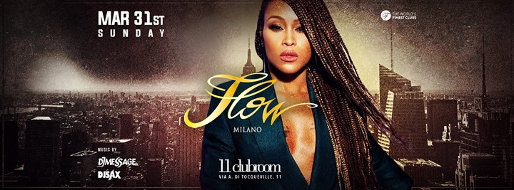 Flow Night MAR 31st 2019 @11clubroom eventi Milano eventi MI