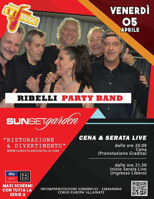 Ribelli Party Band at Sunset Lounge Live eventi Lainate eventi MI