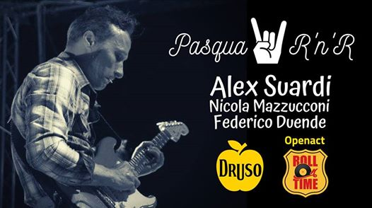 Pasqua Rock'n'Roll ✦ Alex Suardi live at Druso BG eventi Ranica eventi BG