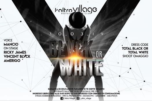 "#SpringSeason pres.: ""Black or White"" 30.03.19 eventi Piacenza eventi PC"