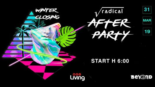 Radical - Afterparty at Living from 6.00 eventi Giugliano in Campania eventi NA