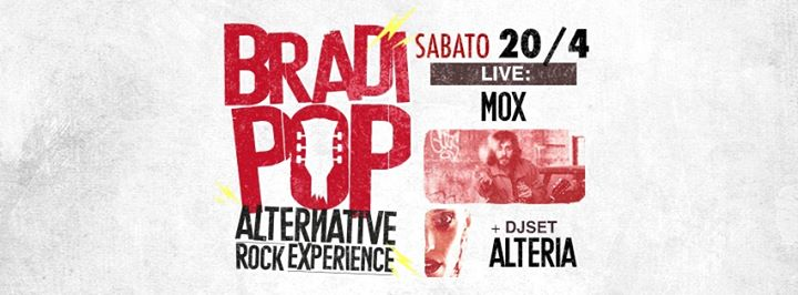 20.04.19 | MOX (Indie Pop) + Alteria Dj Set + BradiSound Dj Sets eventi Rimini eventi RN