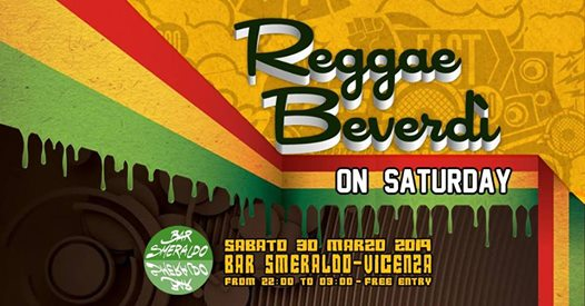 Reggae Beverdí on Saturday eventi Vicenza eventi VI