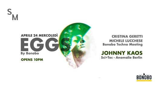 EGGS byBonobo | Closing Season w/ Johnny Kaos eventi Vittorio Veneto eventi TV