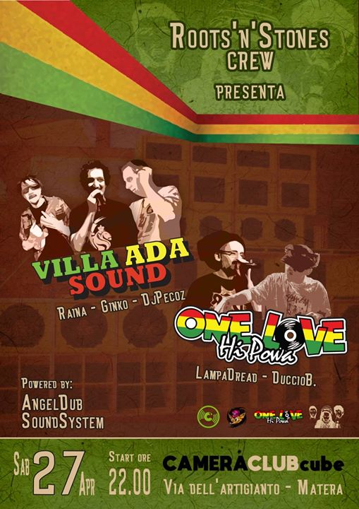 Roots 'n' Stones meets One Love Hi Powa & Villa Ada Sound eventi Matera eventi MT