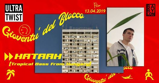 ULTRA TWIST presenta Hataah from Babylon Records eventi Lucca eventi LU
