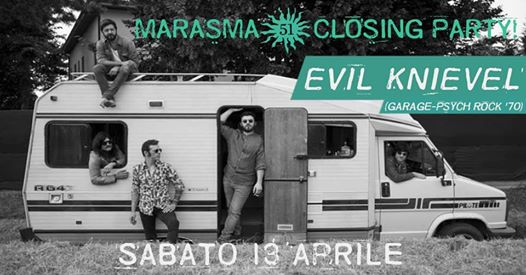 Marasma 51 Closing Party! Live: Evil Knievel! eventi Luzzara eventi RE