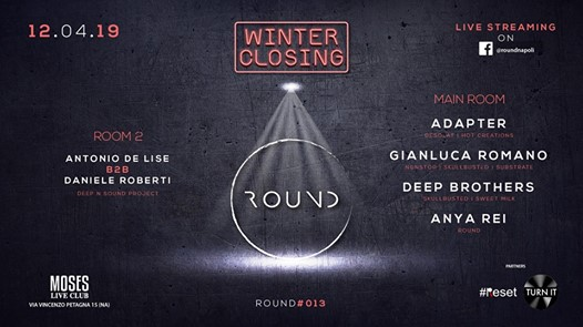 ROUND /// Winter Closing /// eventi Napoli eventi NA