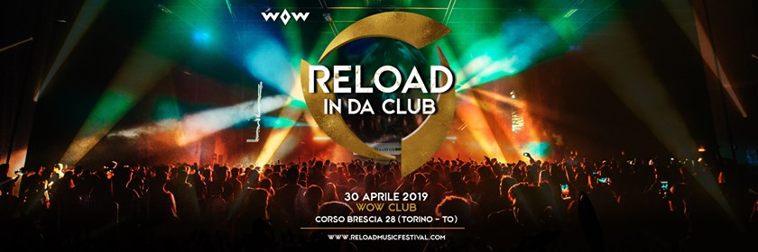 Reload in da Club • Will Sparks • Wow Club Torino eventi Torino eventi TO