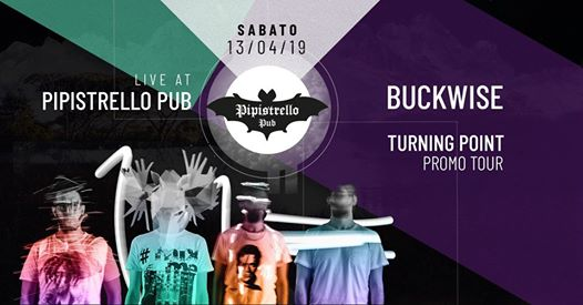 Buckwise turning point live tour eventi Potenza eventi PZ