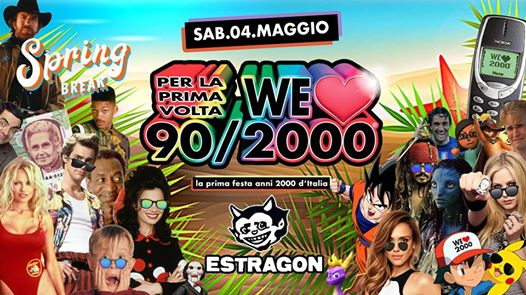 WE Love 90/2000® at Estragon Club - Sab 4 Maggio - 90 vs 2000! eventi Bologna eventi BO