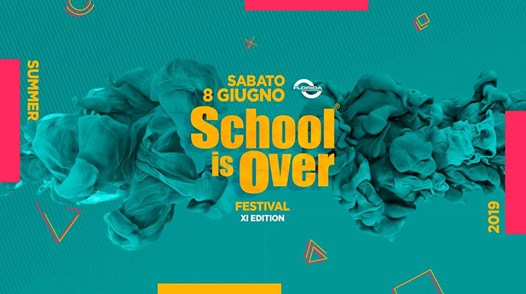 School Is Over XI - 11 Anni di Record! eventi Ghedi eventi BS