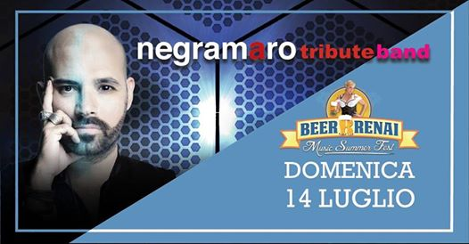 Negramaro Tribute BAND at Beerrrenai Summer MUSIC FEST 2019 eventi Signa eventi FI