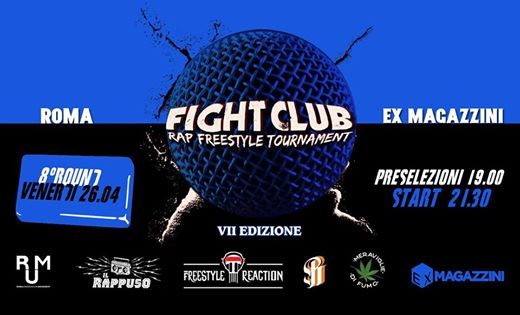 FIGHT CLUB 8° Round w/ Don Diegoh & Frenk eventi Roma eventi RM