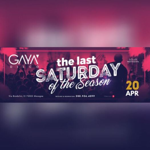 •The Last Saturday Of The Season• eventi Mesagne eventi BR