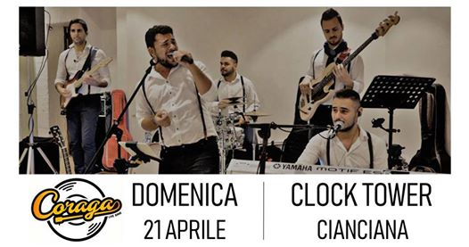 Coraga live ''Clock Tower'' Cianciana eventi Cianciana eventi AG