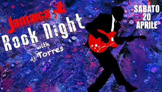 Jamaica Rock Night DJ Torres eventi Ancona eventi AN