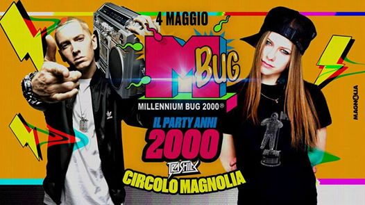 Trashick presents Millennium Bug • Il Party Anni 2000 | Magnolia eventi Segrate eventi MI