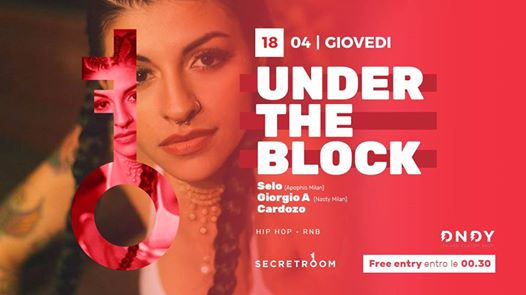 Under the Block • Free entry eventi Legnano eventi MI