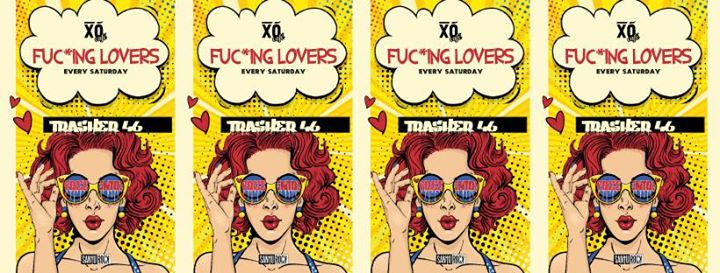 Trasher46 / fuc*ing lovers / 20 Aprile - Free Entry eventi Torino eventi TO