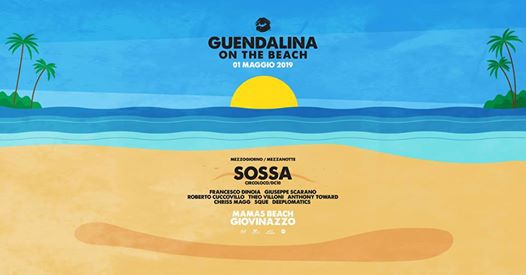 1 Maggio | Guendalina on the Beach with SOSSA eventi Bari eventi BA