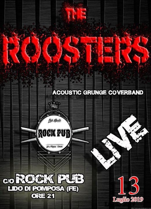 The Roosters Live Rock Pub eventi Comacchio eventi FE