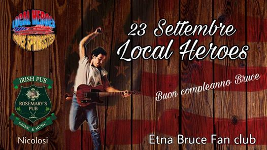 Local Heroes Tribute Happy Birthday Bruce eventi Nicolosi eventi CT