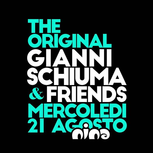 THE ORIGINAL • GianniSchiuma & Friends eventi Campofilone eventi FM