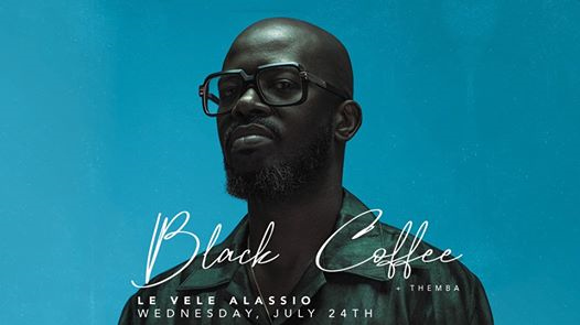 Wed 24/07: Change Your Mind w/ Black Coffee + Themba eventi Alassio eventi SV