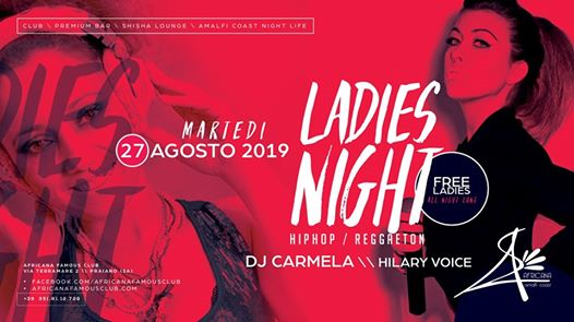 Ladies Night Closing PARTY, Martedì 27.8 - Africana Famous Club eventi Praiano eventi SA