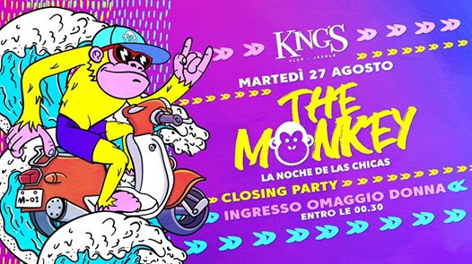 KING'S - The Monkey | Closing Night -Free Entry Woman till 00.30 eventi Jesolo eventi VE