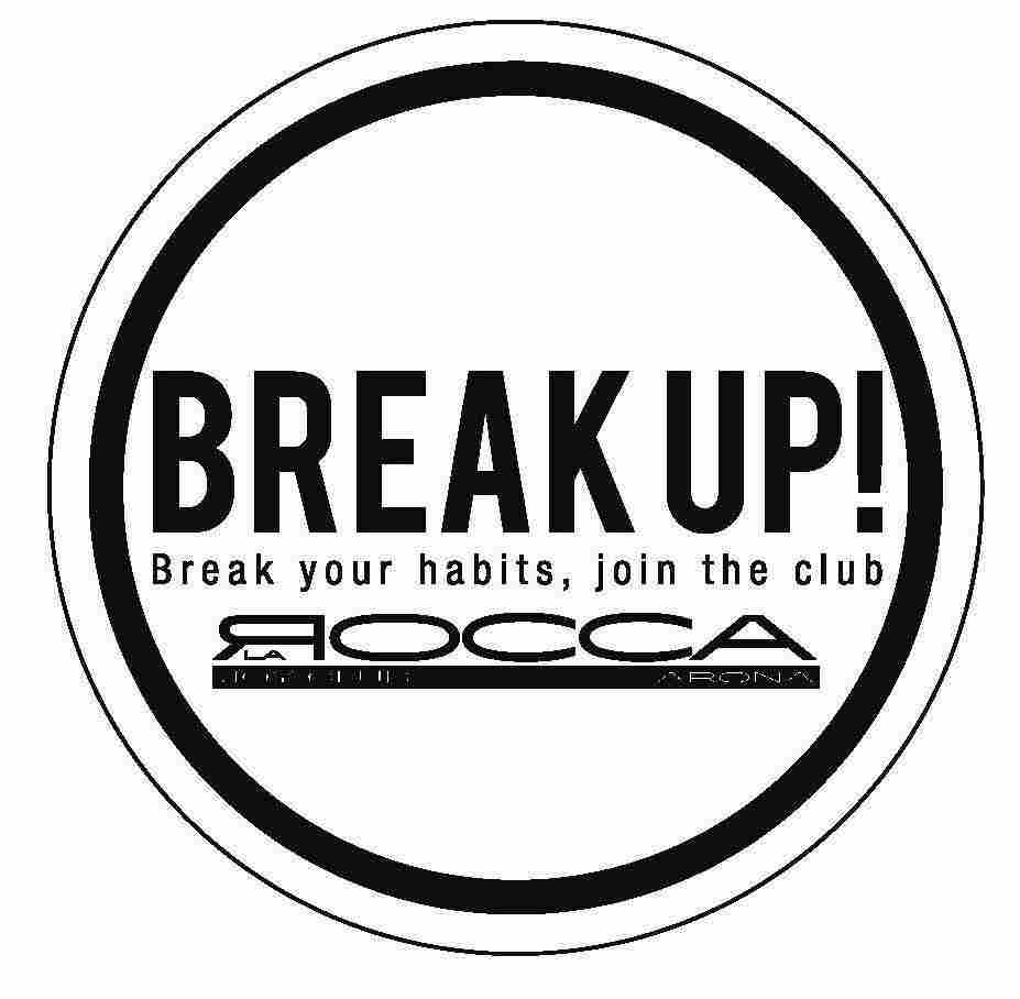Break up!