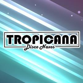 Tropicana Disco Naxos